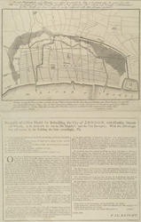 Proposals of a New Model for Rebuilding the City of LONDON, with Houses, Streets and Wharfs, to be forthwith set out by His Majesty's and the City Surveyors